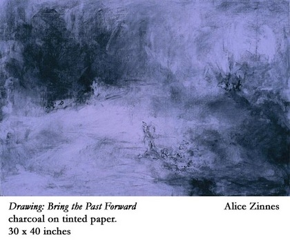Alice Zinnes Drawing-Bring the Past Forward